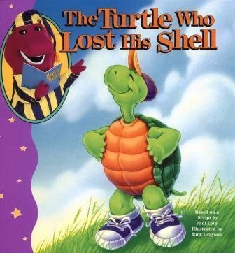 9781570640483: The Turtle Who Lost His Shell (Bedtime With Barney)