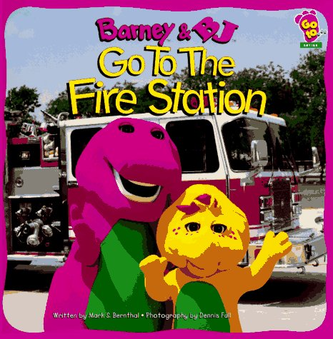 9781570640728: Barney and BJ Go to the Fire Station