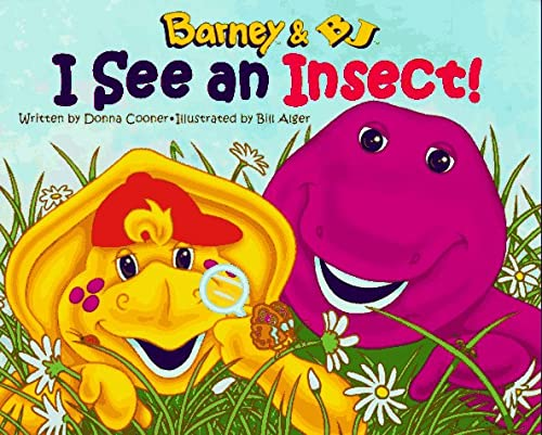 I See an Insect! (Barney & BJ) (1570641323) by Donna Cooner