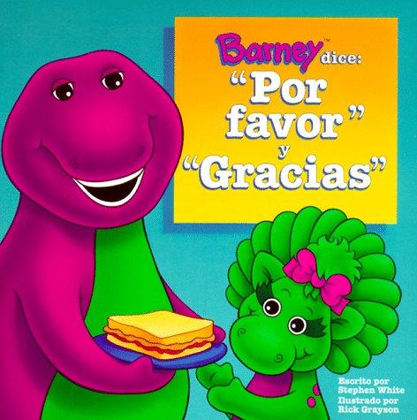 9781570641640: Barney dice: Por Favor y Gracias