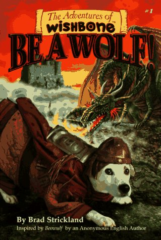 9781570641954: Be a Wolf! (Adventures of Wishbone)