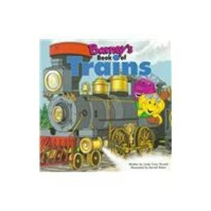9781570642371: Barney's Book of Trains (Barney's Transportation Series)
