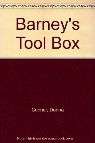 Barney's Tool Box: Cooner, Donna D.