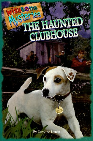 9781570642807: The Haunted Clubhouse (Wishbone Mysteries)