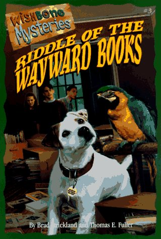 9781570642814: Riddle of the Wayward Books (Wishbone Mysteries)