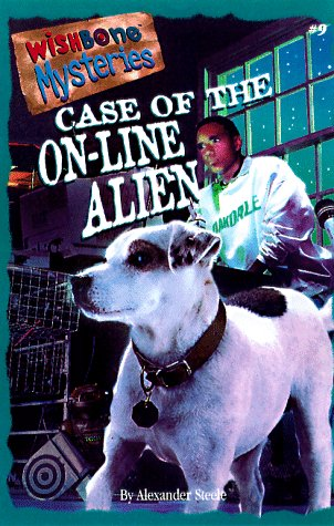 9781570642906: Case of the On-Line Alien (Wishbone Mysteries #9)