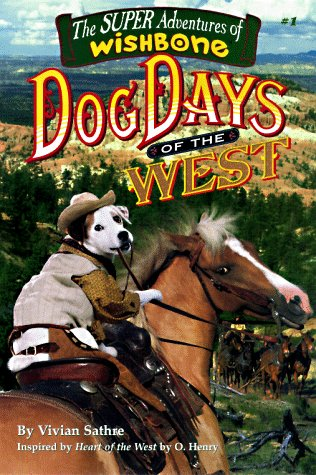 9781570643361: Dog Days of the West (Wishbone Super Adventure #1)