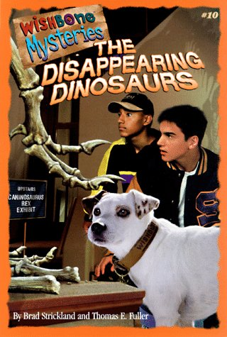9781570643378: The Disappearing Dinosaurs (Wishbone Mysteries)