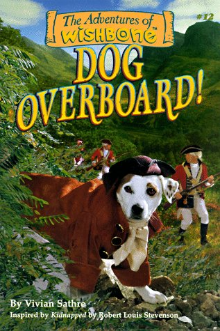 9781570643675: Dog Overboard! (Wishbone Adventure series, Vol 1)