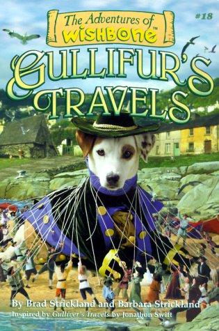 9781570644030: Gullifur's Travels (Adventures of Wishbone #18)