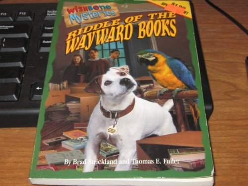 9781570644832: Riddle of the Wayward Books (Wishbone Mysteries Promotion , No 3)