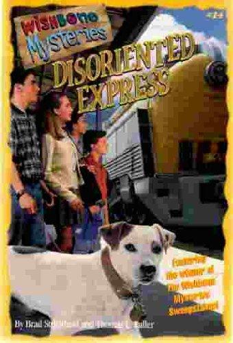 Disoriented Express (Wishbone Mysteries): Strickland, Brad, Fuller, Thomas