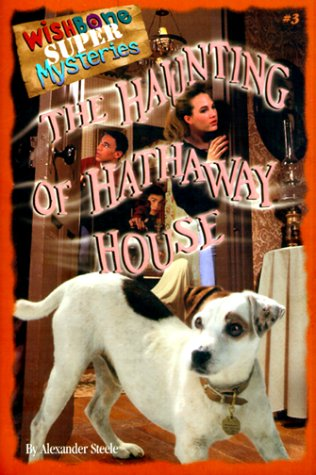 9781570645907: The Haunting of Hathaway House (Wishbone Super Mysteries)