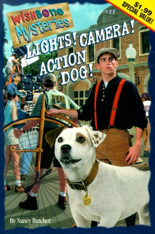 Lights! Camera! Action Dog! (Wishbone Mysteries) (1570647623) by Butcher, Nancy