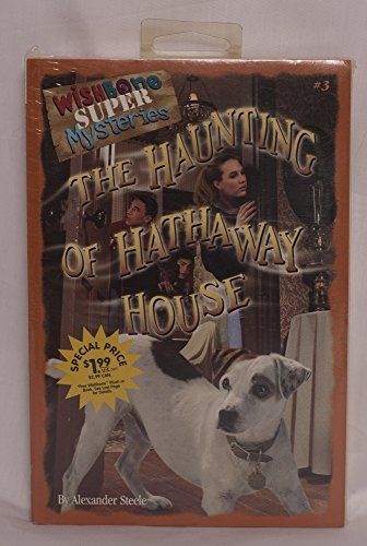 9781570649714: Haunting of the Hathaway House (Wishbone Super Mysteries)