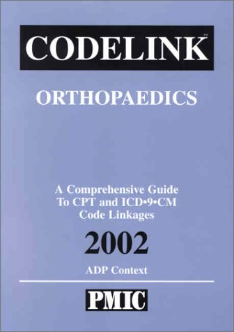 9781570662423: Codelink: Orthopaedic Surgery, a Comprehensive Guide to CPT and ICD-9-CM Code Linkages, 2002