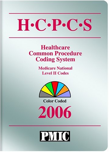 HCPCS 2006 Coder's Choice: National Level II Medicare Codes
