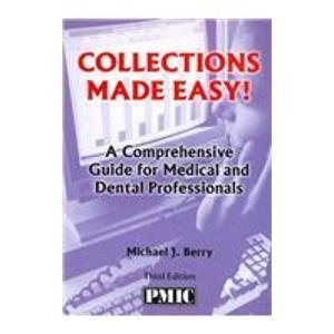 9781570665042: Collections Made Easy!: A Comphehensive Guide for Medical and Dental Professionals