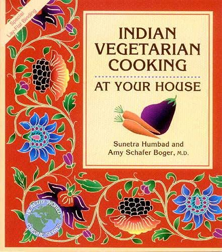9781570670046: Indian Vegetarian Cooking at Your House (Healthy World Cuisine)
