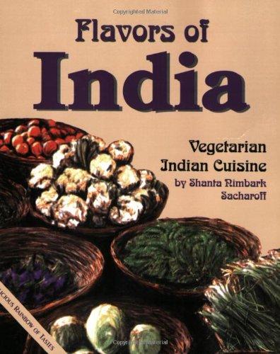 9781570670237: Flavors of India: Recipes from Vegetarian Hindu Cuisine