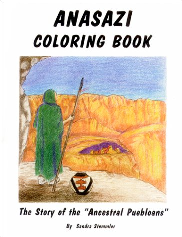 "9781570670428: Anasazi Coloring book: the story of the "" Ancestral Pueloans"""