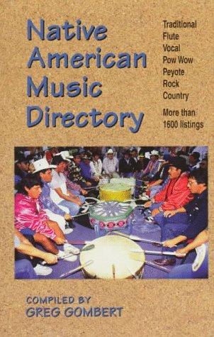 Native American Music Directory: Gombert, Greg