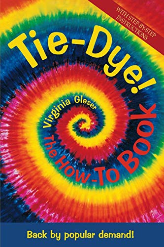 9781570670718: Tie Dye! The How-To Book
