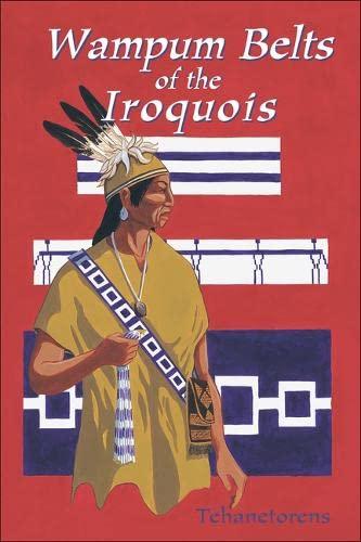 9781570670824: Wampum Belts of the Iroquois