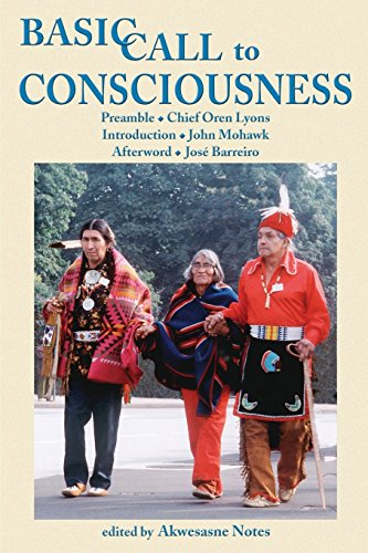 Basic Call to Consciouness: Akwesasne Notes