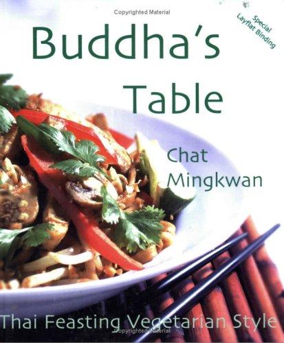 9781570671616: Buddha's Table: Thai Feasting Vegetarian Style