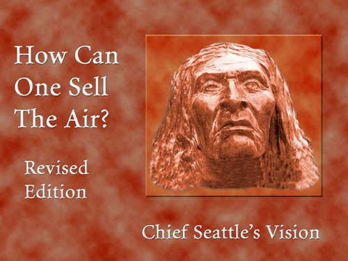 9781570671739: How Can One Sell the Air?: Chief Seattle's Vision