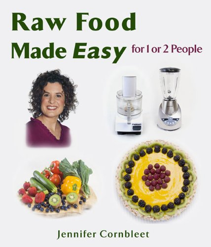 9781570671753: Raw Food Made Easy: For 1 or 2 People