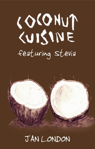 9781570671968: Coconut Cuisine: Featuring Stevia