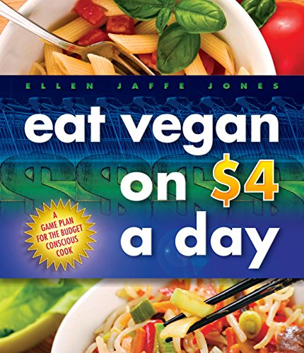 9781570672576: Eat Vegan on $4 a Day: A Game Plan for the Budget-Conscious Cook