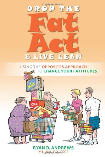 9781570672590: Drop the Fat Act & Live Lean