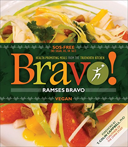 9781570672699: Bravo!: Health Promoting Meals from the TrueNorth Health Kitchen