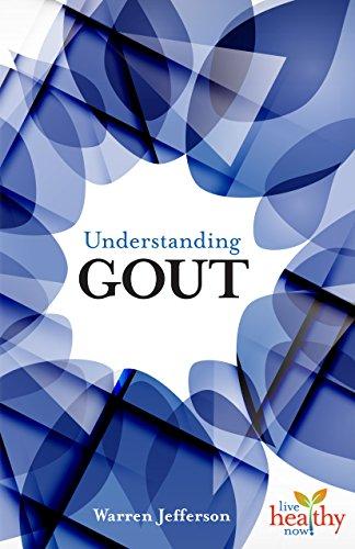 Understanding Gout (Live Healthy Now): Jefferson, Warren
