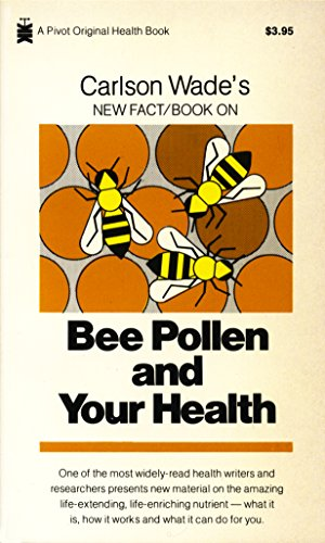 9781570673108: Bee Pollen and Your Health