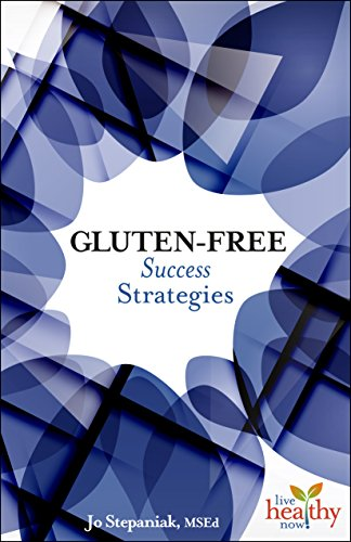 9781570673351: Gluten-Free Success Strategies (Live Healthy Now)