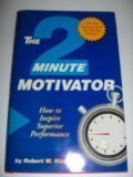 9781570710193: 2 Minute Motivation: How to Inspire Superior Performance