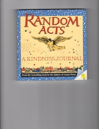 Random Acts: A Kindness Journal: Conari Press