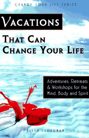9781570711244: Vacations That Can Change Your Life