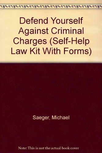 9781570711626: Defend Yourself Against Criminal Charges (Self-Help Law Kit With Forms)