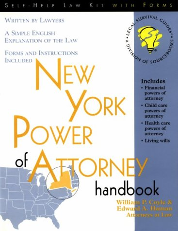 New York Power of Attorney Handbook: With: William P. Coyle,