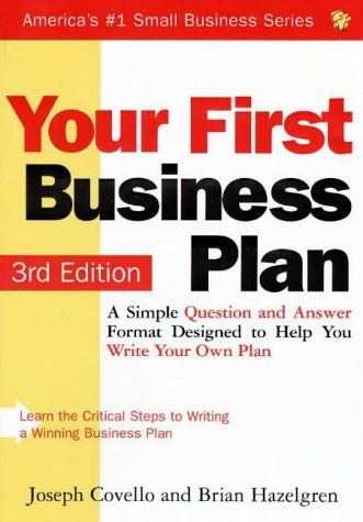 9781570712197: Your First Business Plan: A Simple Question and Answer Format Designed to Help You Write Your Own Plan (Small Business (Sourcebook))