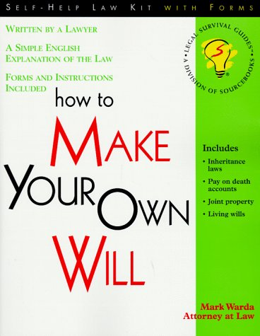 9781570712289: How to Make Your Own Will: With Forms (Self-Help Law Kit With Forms)