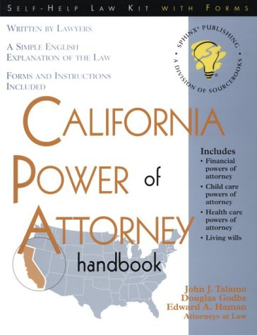 9781570713606: California Power of Attorney Handbook: With Forms (Self-help law kit with forms)