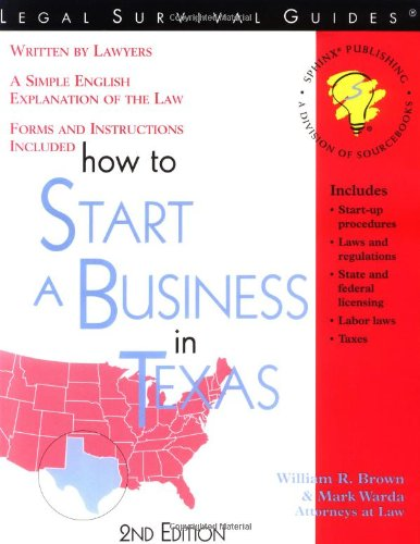How to Start a Business in Texas: William R. Brown,