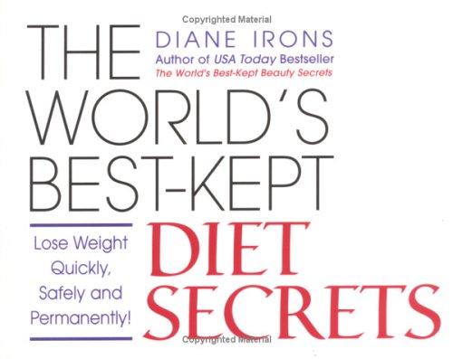 The World's Best-Kept Diet Secrets: Irons, Diane