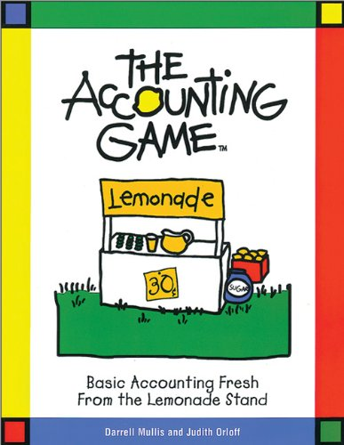 9781570713965: The Accounting Game : Basic Accounting Fresh from the Lemonade Stand